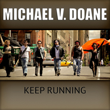 Michael V Doane KEEP RUNNING